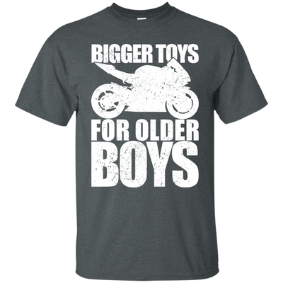 Bigger Toys For Older Boys T-Shirt Grey Small Medium Large X-Large XX-Large XXX-Large 4XL 5XL 6XL