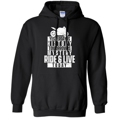 Ride & Live Today Hoodie Black Small Medium Large X-Large XX-Large XXX-Large 4XL 5XL 6XL