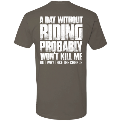 A DAY WITHOUT RIDING T-SHIRT Warm Grey X-Small S M L XL 2XL 3XL 4XL