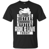 Ride & Live Today T-Shirt Black Small Medium Large X-Large XX-Large XXX-Large 4XL 5XL 6XL