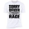 SORRY OFFICER T-SHIRT White X-Small S M L XL 2XL 3XL 4XL