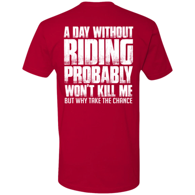 A DAY WITHOUT RIDING T-SHIRT Red X-Small S M L XL 2XL 3XL 4XL