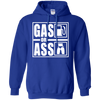 Gas Or Ass Hoodie Blue Small Medium Large X-Large XX-Large XXX-Large 4XL 5XL 6XL
