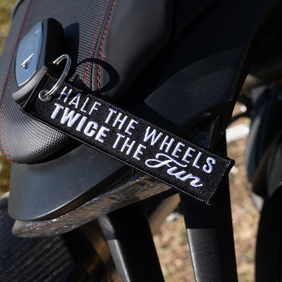 Half The Wheels Twice The fun - Motorcycle Keychain