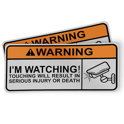 Funny Motorcycle Sticker - Warning - I'm watching! Touching will result in serious injury or death