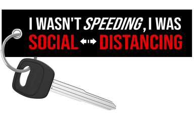 I wasn't speeding I was social distancing - Motorcycle Keychain riderz