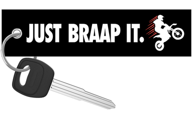 Just Braap It. - Dirt Bike Keychain riderz