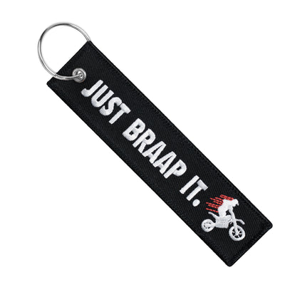 Just Braap It. - Dirt Bike Keychain