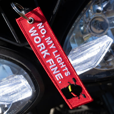 No, My Lights Work Fine - Motorcycle Keychain