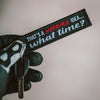 Horrible Idea... What time? - Motorcycle Keychain