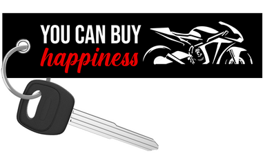 You Can Buy Happiness - Motorcycle Keychain riderz