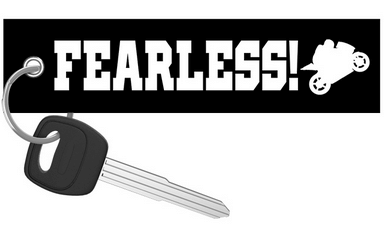 Motorcycle Keychain - Fearless!