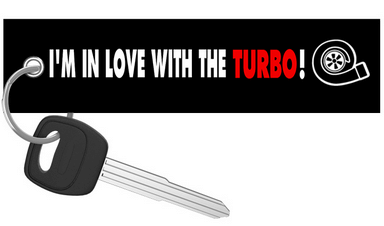 I'm In Love With The Turbo! - Keychain riderz