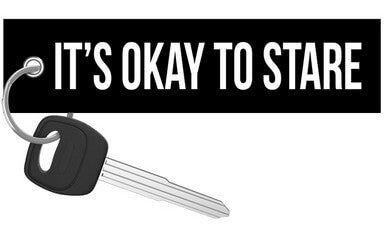 It's Okay To Stare - Motorcycle Keychain riderz