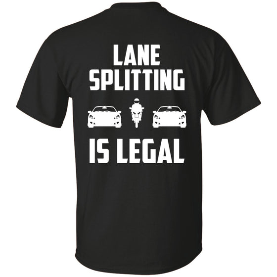 Lane Splitting Is Legal T-Shirt (Back Design) Black Small Medium Large X-Large XX-Large XXX-Large 4XL 5XL 6XL