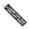 Louder Than Your Mom - Motorcycle Keychain