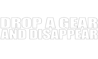 Motorcycle Decal - Drop A Gear And Disappear - White
