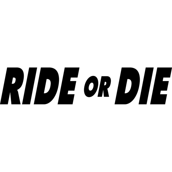 Motorcycle Decal - Ride or Die Black