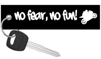 Motorcycle Keychain - No Fear No Fun riderz