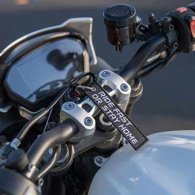 Ride Fast or Stay Home - Motorcycle Keychain