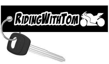 Riding With Tom - Motorcycle Keychain