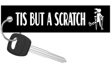 Tis But A Scratch - Dirt Bike Keychain riderz