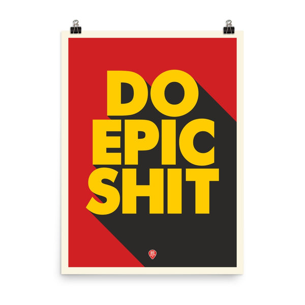 2016// Do epic shit! | Book quotes, Inspirational quotes |Write Epic Shit