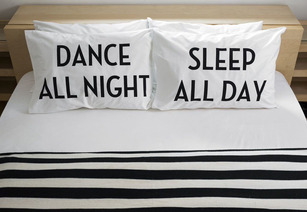 Dance All Night - Sleep All Day