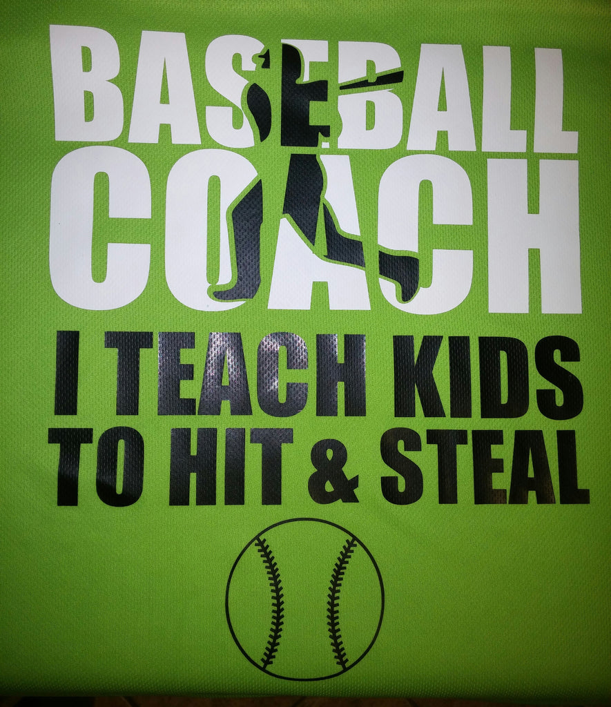 Baseball Coach I Teach Kids to Hit and Steal