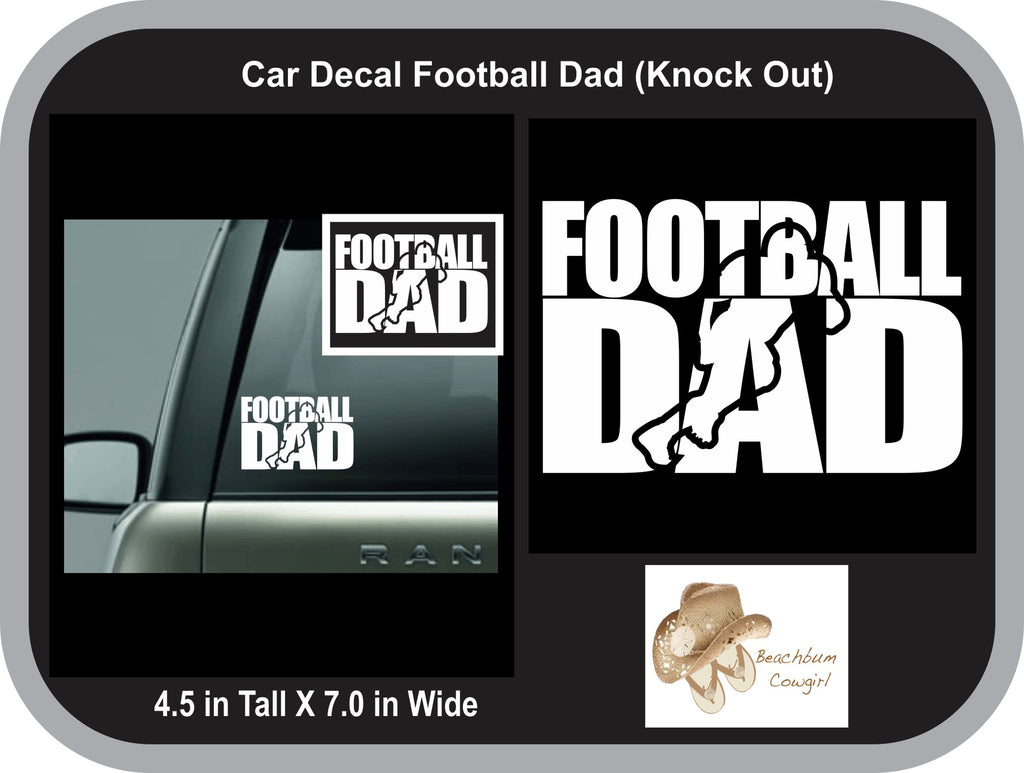 Car Decal - Football Dad (Knock Out)