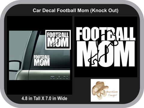 Car Decal - Football Mom (Knock Out)