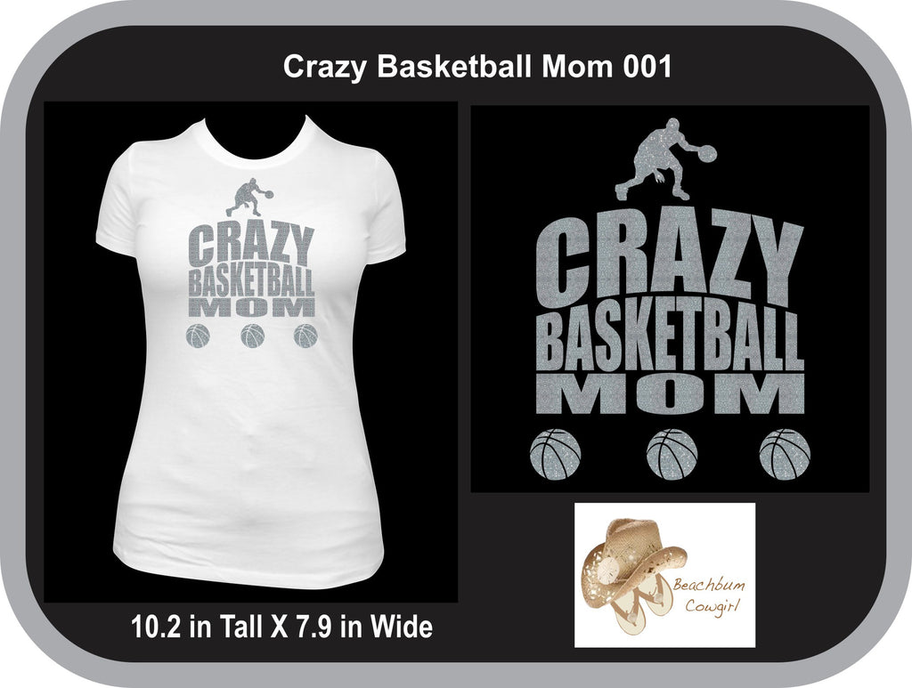 Crazy Basketball Mom 001