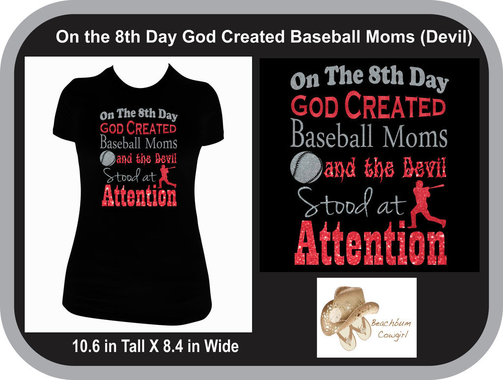On the 8th Day God Created Baseball Moms (Devil)