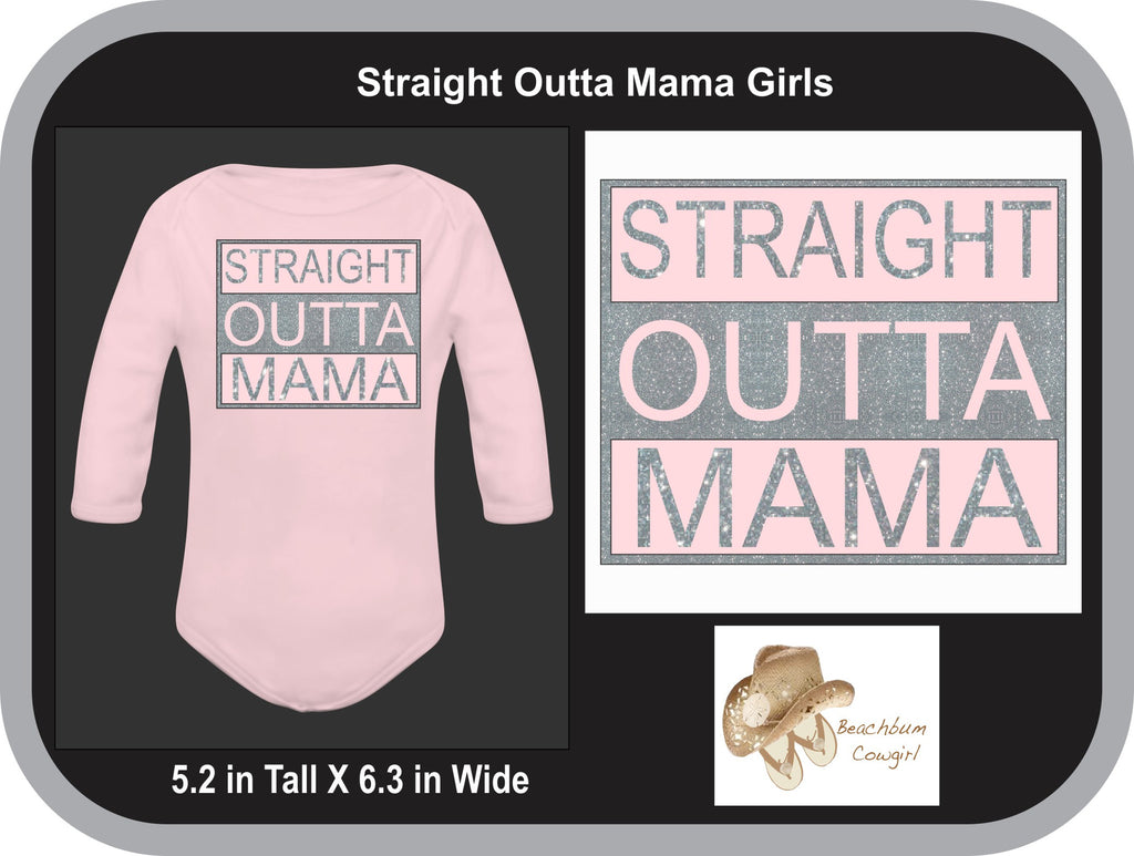 Straight Outta Mama for Girls
