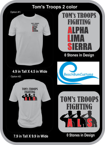 Tom's Troops Fighting ALS (2 Color Design)