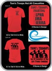 Tom's Troops Not All Casualties (2 Color Design)