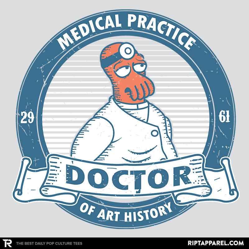 Doctor of Art History - Collection Image - RIPT Apparel