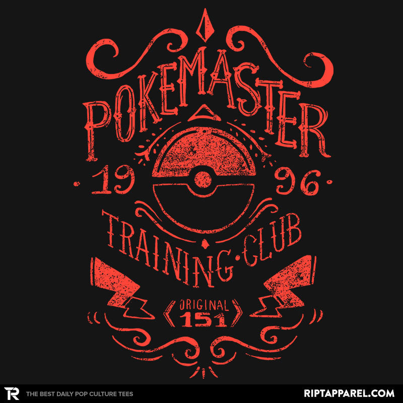 Pokemaster Training Club - RIPT Apparel