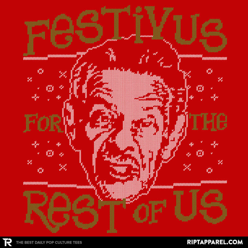A Festivus for the Rest of Us - RIPT Apparel