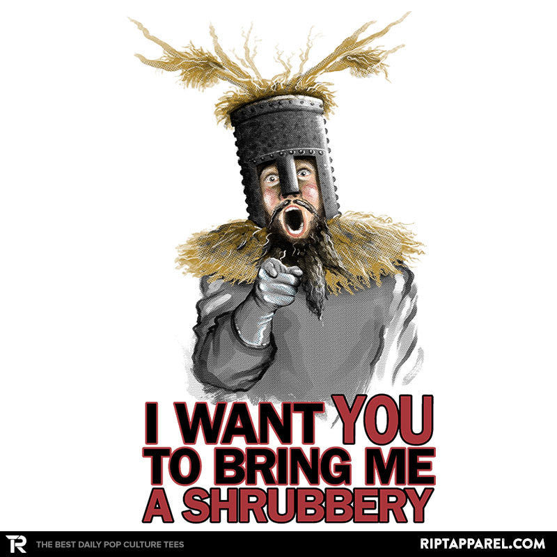 Bring Me A Shrubbery - RIPT Apparel