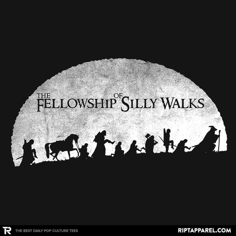 The Fellowship of Silly Walks - RIPT Apparel