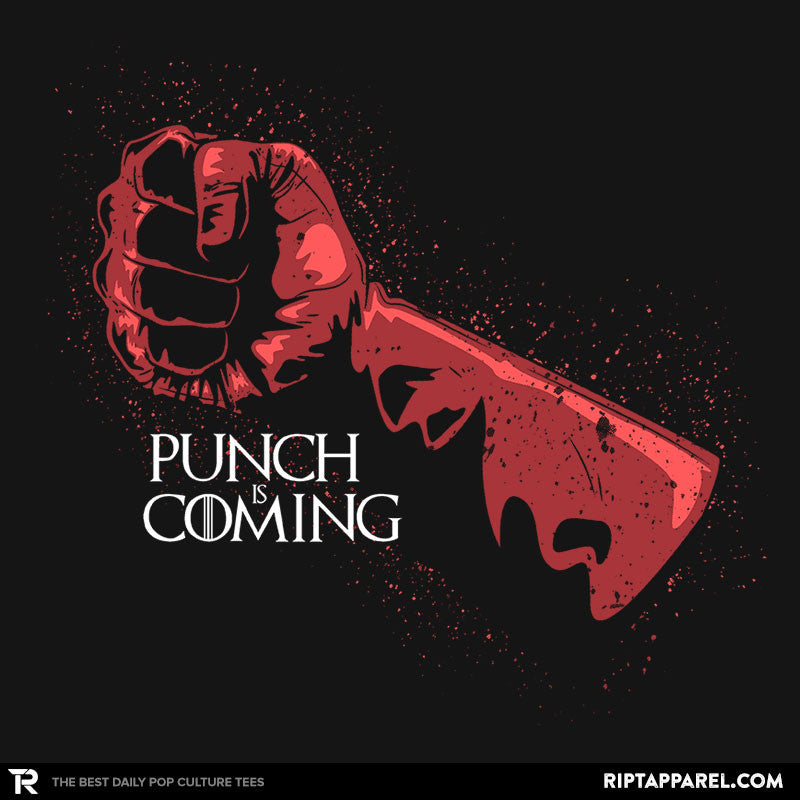 Punch Is Coming - RIPT Apparel