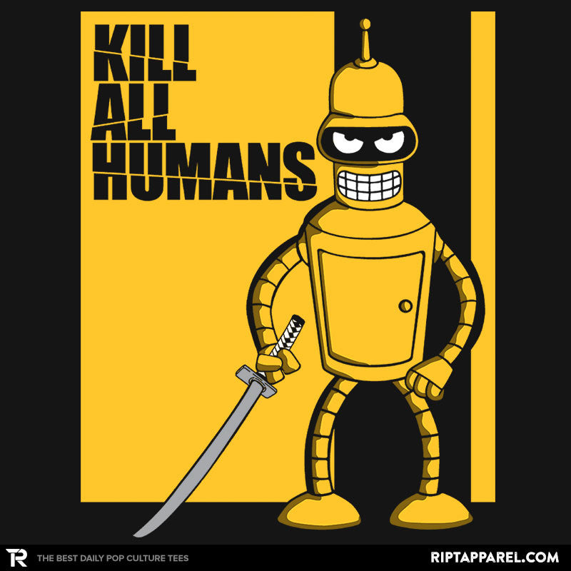 Kill All Humans - Collection Image - RIPT Apparel