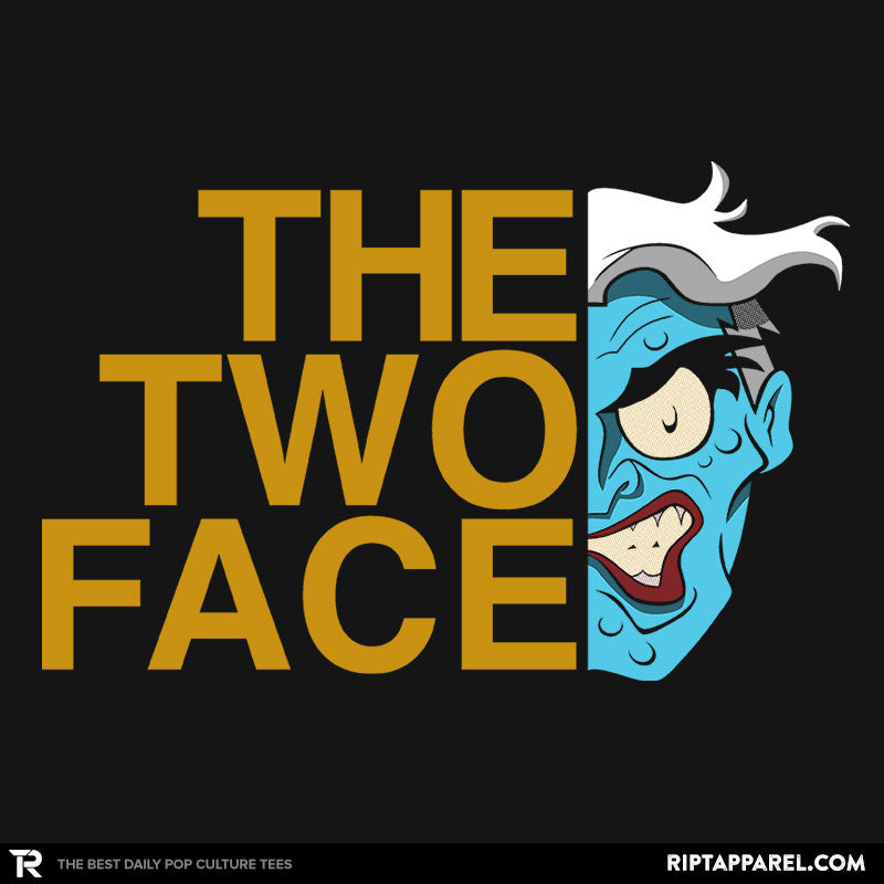 The Two Face - RIPT Apparel