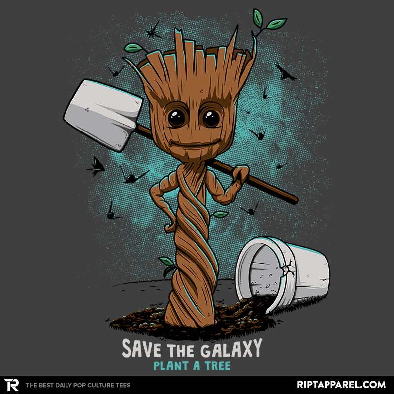Plant a Tree, Save the Galaxy - RIPT Apparel