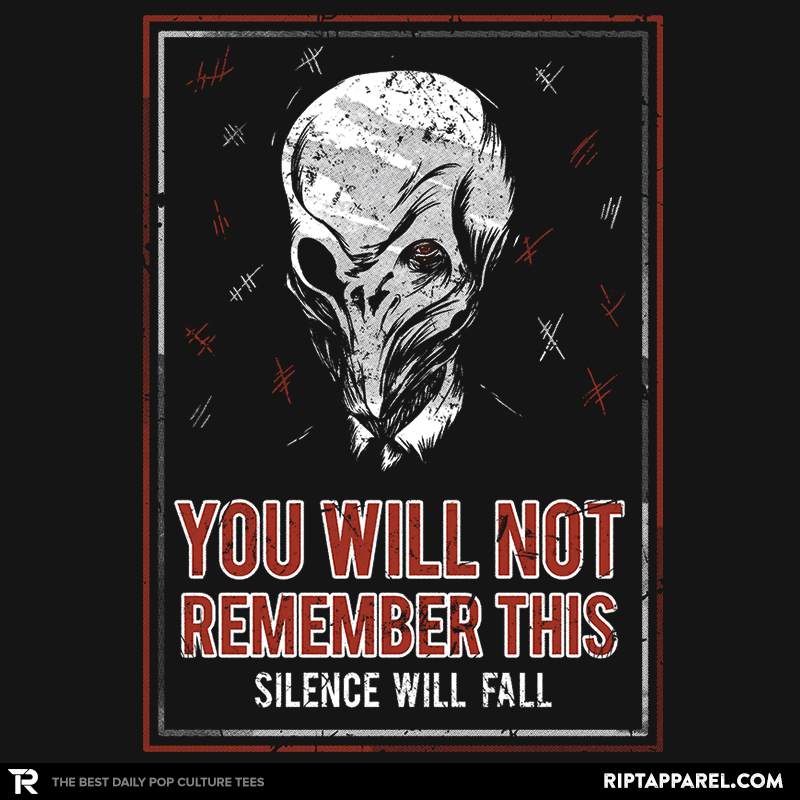 You will NOT remember this. - RIPT Apparel