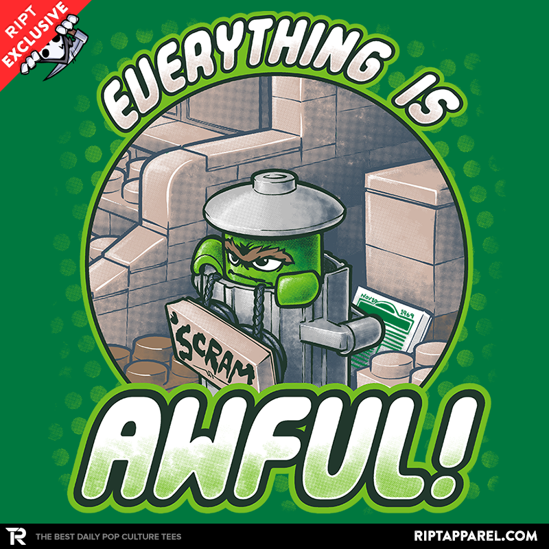 Everything is Awful! - RIPT Apparel