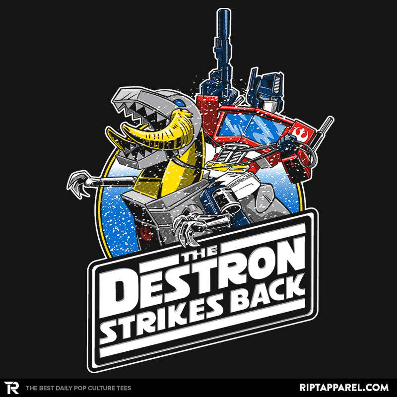 The Destron Strikes Back - RIPT Apparel