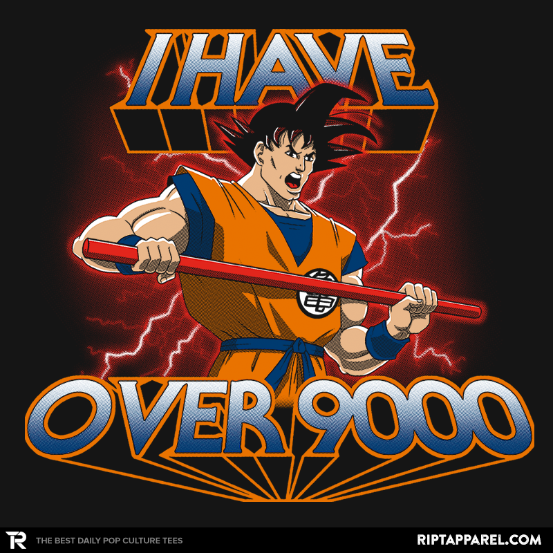 I Have Over 9000 - Collection Image - RIPT Apparel
