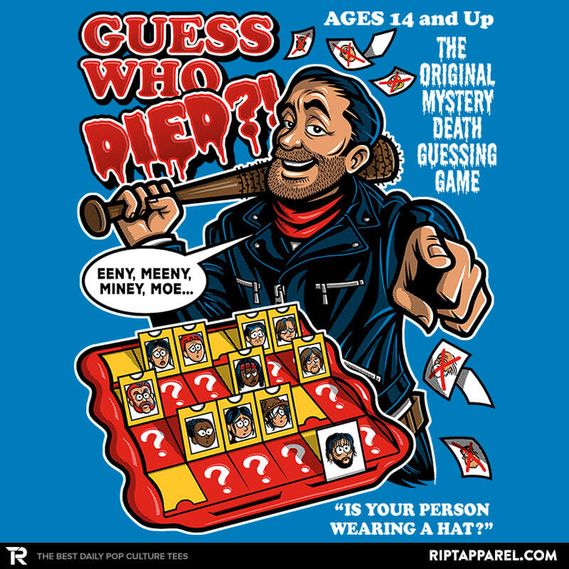 Guess Who Died?! - RIPT Apparel